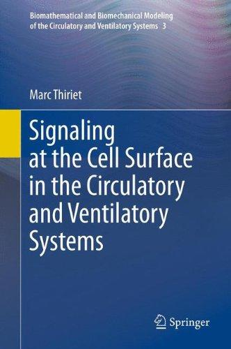 Signaling at the Cell Surface in the Circulatory and Ventilatory Systems (Biomathematical and Biomechanical Modeling of the Circulatory and Ventilatory Systems, Vol. 3)
