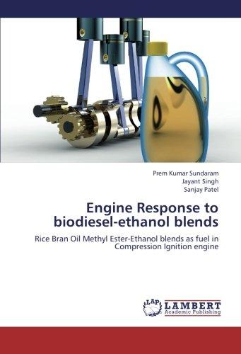 Engine Response to biodiesel-ethanol blends: Rice Bran Oil Methyl Ester-Ethanol blends as fuel in Compression Ignition engine