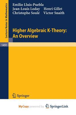Higher Algebraic K-Theory : An Overview