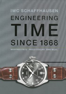IWC Schaffhausen : Engineering Time since 1868