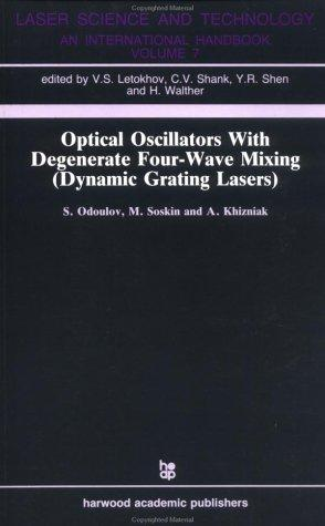 Optical Oscillators with Degenerate Four-Wave Mixing (Dynamic Grating Lasers)