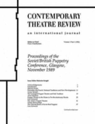Proceedings of the Soviet/British Puppetry Conference: Glasgow,November 1989, Vol. 1