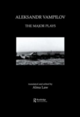 Aleksandr Vampilov The Major Plays
