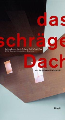 Das Schrage Dach (The Pitched Roof)