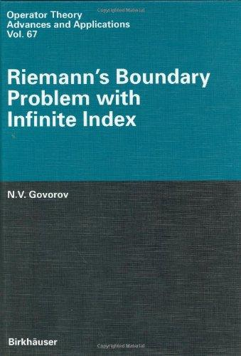 Riemann's Boundary Problem with Infinite Index (Operator Theory: Advances and Applications)