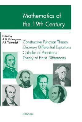 Mathematics of the 19th Century Function Theory According to Chebyshev, Ordinary Differential Equations, Calculus of Variations, Theory of Finite Differences