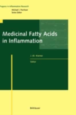 Medicinal Fatty Acids in Inflammation Progress an Inflammation Research
