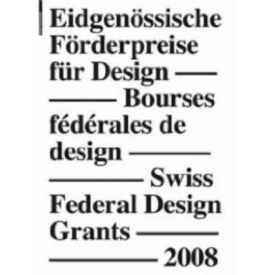 Swiss Federal Design Grants 2008