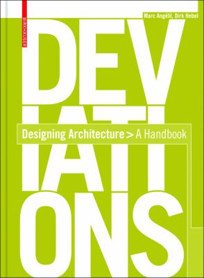 Deviations: Designing Architecture: A Manual