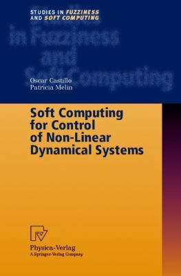 Soft Computing for Control of Non-Linear Dynamical Systems