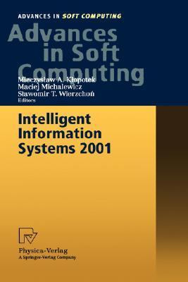 Intelligent Information Systems 2001 Proceedings of the International Symposium Intelligent Information Systems X, June 18-22, 2001, Zakopane, Poland