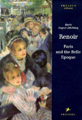 Renoir: Paris and the Belle Epoque - Karin Sagner-Duchting - Hardcover