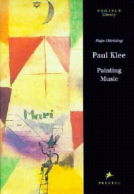 Paul Klee: Painting Music - Hajo Duchting - Hardcover