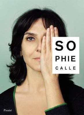 Sophie Calle Did You See Me?