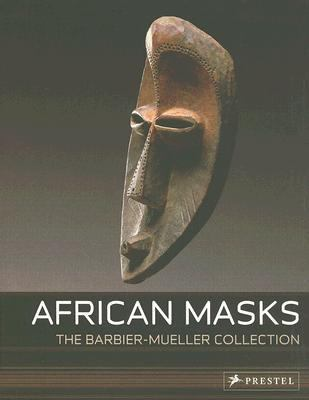 African Masks From the Barbier-mueller Collection