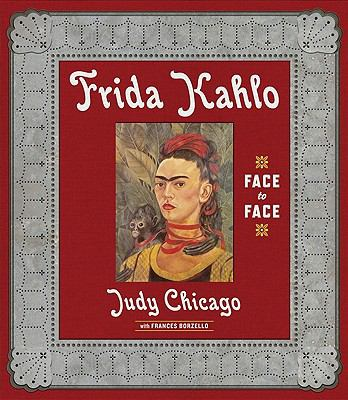 Frida Kahlo : Face to Face