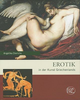 Erotik in der Kunst Griechenlands (German Edition)