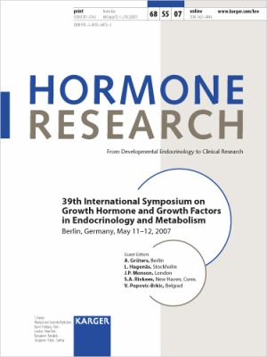 Growth Hormone and Growth Factors in Endocrinology and Metabolism [Bibliography and Price Not Definite. ] : 39Th International Symposium, Berlin, May 2007: Supplement Issue: Hormone Research 2007, Vol. 68, Suppl. 5