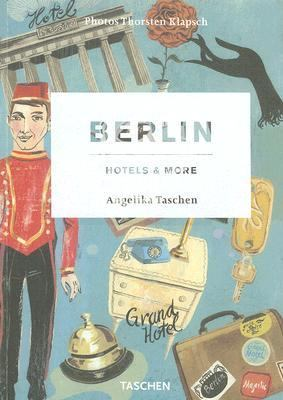 Berlin, Hotels & More