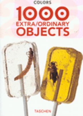 1000 Extra/ordinary Objects