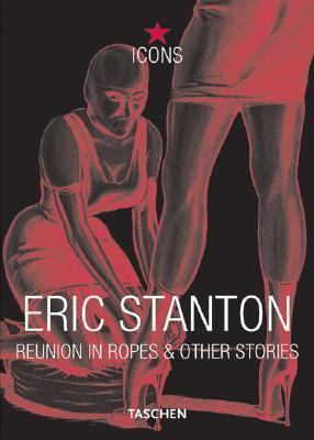Eric Stanton Reunion in Ropes & Other Stories