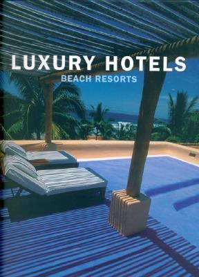 Luxury Beach Resorts