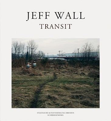 Jeff Wall : Transit