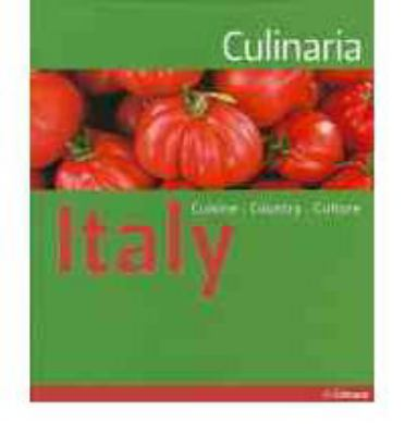Culinaria Italy : Country - Cuisine - Culture