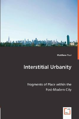 Interstitial Urbanity