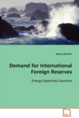 Demand for International Foreign Reserves