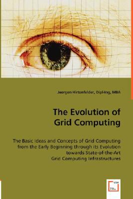 The Evolution of Grid Computing