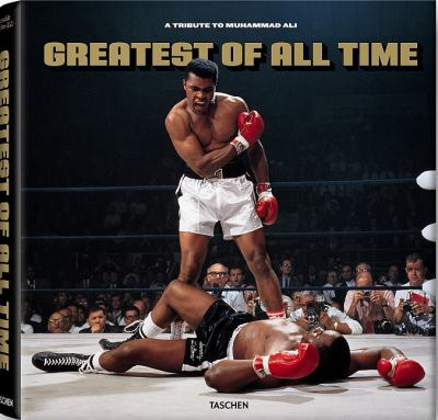 Greatest of All Time : A Tribute to Muhammad Ali