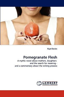Pomegranate Flesh