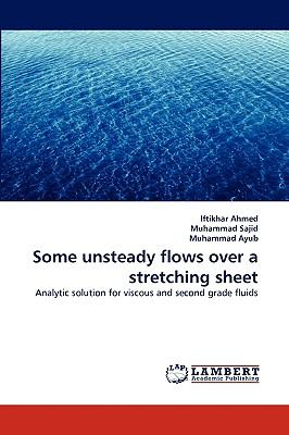 Some Unsteady Flows over a Stretching Sheet