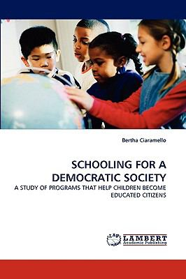 Schooling for a Democratic Society