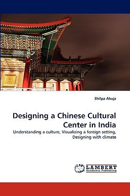 Designing a Chinese Cultural Center in Indi