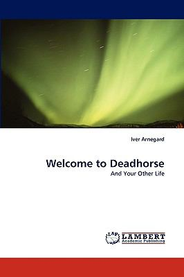 Welcome to Deadhorse
