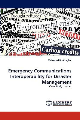 Emergency Communications Interoperability for Disaster Management