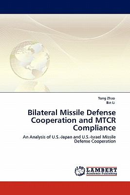 Bilateral Missile Defense Cooperation and MTCR Compliance: An Analysis of U.S.-Japan and U.S.-Israel Missile Defense Cooperation