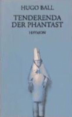 Tenderenda der Phantast (German Edition)