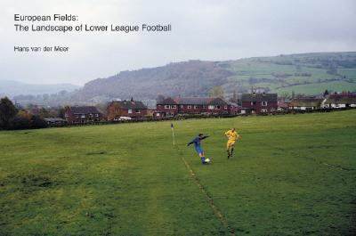 European Fields The Landscape of Lower League Football