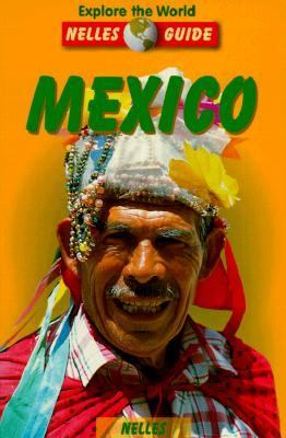 Explore the World Nelles Guide Mexico