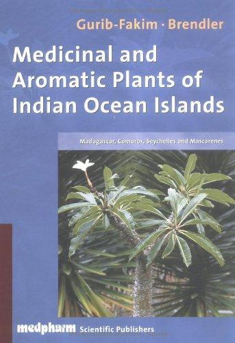 Medicinal and Aromatic Plants of the Indian Ocean Islands