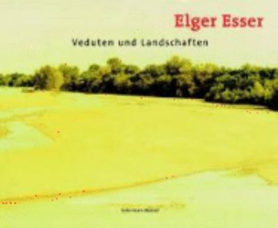 Elger Esser Vedutas And Landscapes