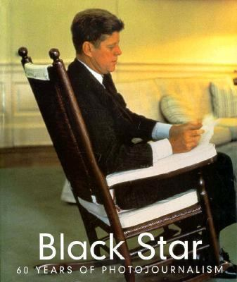 Black Star: 60 Years of Photojournalism/English, French, and German