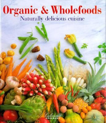 Organic and Whole Foods
