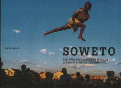 Soweto A South African Myth