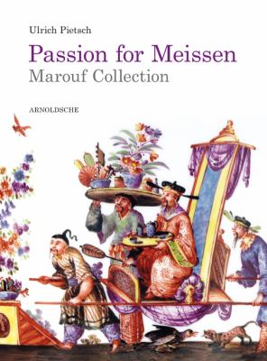 Passion for Meissen : Marouf Collection