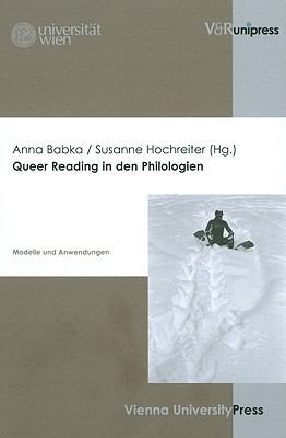Queer Reading in den Philologien: Modelle und Anwendungen (German Edition)