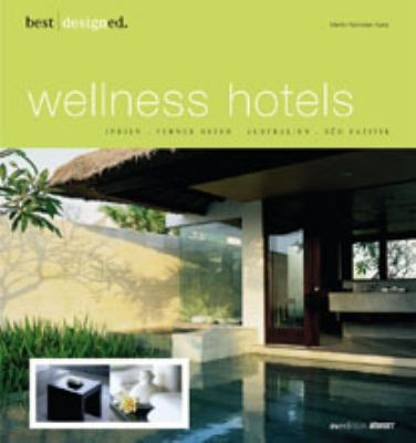 Best Designed Wellness Hotels North And South America, Carribean, Mexico / Nord - Und sudamerika, Karibik, Mexiko